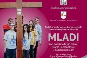 TEOLOŠKO - PASTORALNI SEMINAR 2020.  MLADI kao posebna briga Crkve