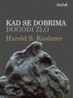 Harold S. Kushner: Kad se dobrima dogodi zlo