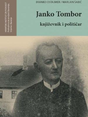Branko Ostajmer, Marijan Šabić: Janko Tombor - književnik i političar