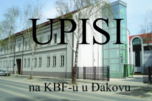 Informacije o uvjetima upisa u 1. godinu na KBF-u u Đakovu