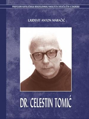 Ljudevit Anton Maračić: Dr. Celestin Tomić