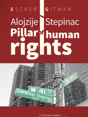 Esther Gitman: Alojzije Stepinac - Pillar of Human Rights