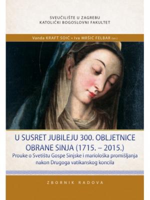 U susret jubileju 300. obljetnice obrane Sinja (1715.-2015.)